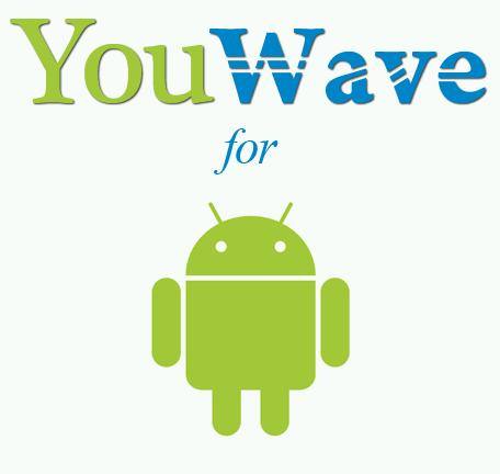 YouWave for Android Home 3.19